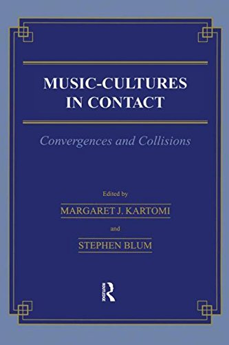 Music \= Cultures in Contact: Convergences and: Kartomi, Margaret J.