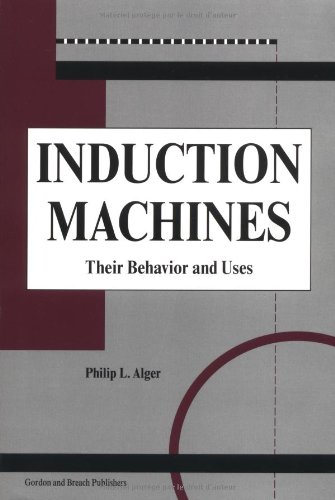 9782884491990: Induction Machines: Their Behavior and Use