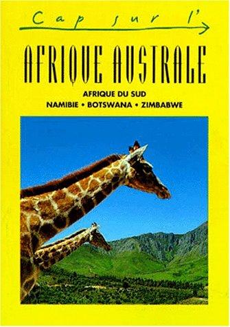 9782884520362: Afrique australe : Afrique du sud, Namibie, Botswana, Zimbabwe