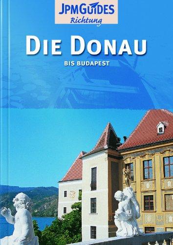 9782884527750: Die Donau bis Budapest