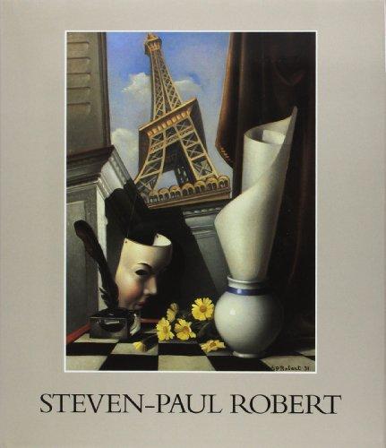 Steven-Paul Robert (Collection maitres d'hier et d'aujourd'hui) (French Edition): ...