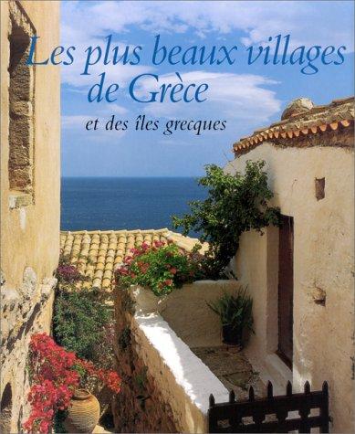 9782884530446: LES PLUS BEAUX VILLAGES DE GRECE ET DES ILES GRECQUES