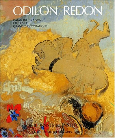 9782884530507: Odilon Redon: Catalogue Raisonne: Etudes, Grandes Decorations Et Index Tome 4 (Catalogues raisonnes) (French Edition)