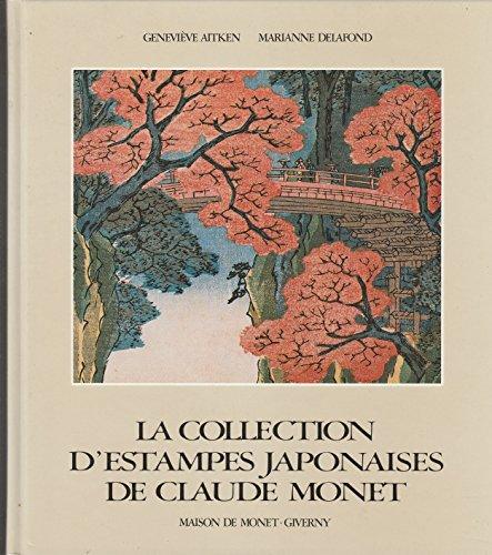 9782884530538: LA COLLECTION D'ESTAMPES JAPONAISES DE CLAUDE MONET A GIVERNY