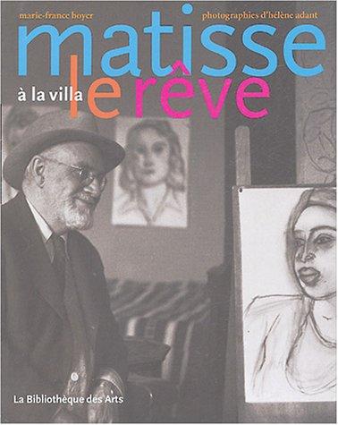Matisse à la villa le rêve: Boyer, Marie-France