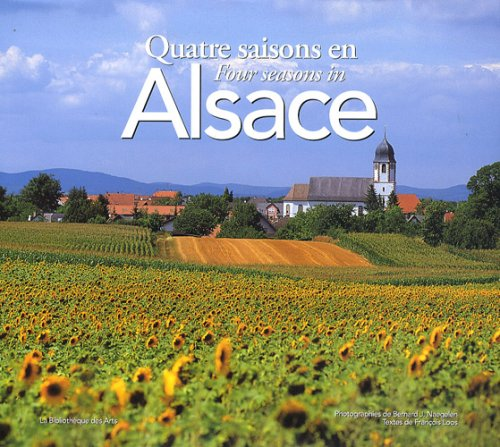 9782884531498: Quatre saisons en Alsace (French Edition)