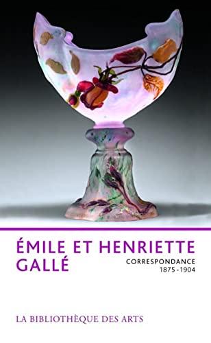 Emile et Henriette Gallé: Thiébaut, Philippe