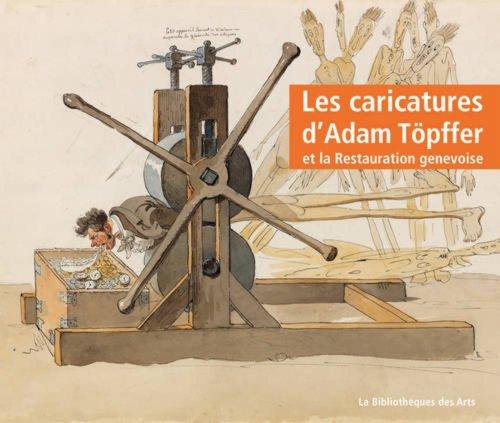 Caricatures de W.A. Töpffer (Les): Collectif