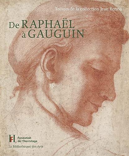 9782884531917: De Raphaël à Gauguin : Trésors de la collection Jean Bonna
