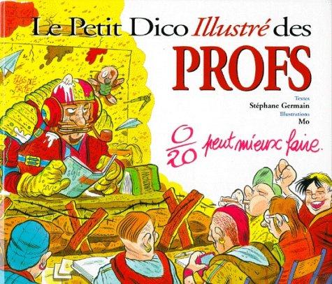 9782884611114: Le Petit Dictionnaire illustré des professeurs