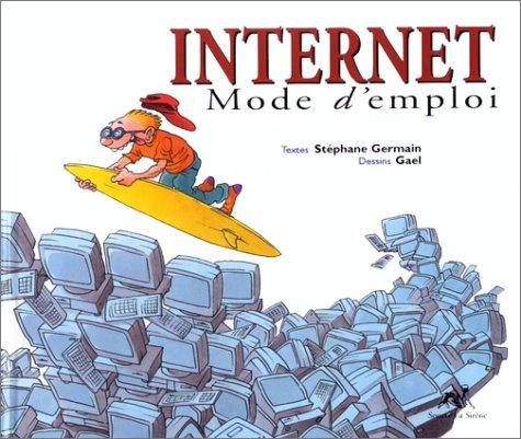 9782884611787: Internet mode d'emploi