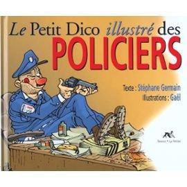 9782884613378: Le petit dico illustré des policiers