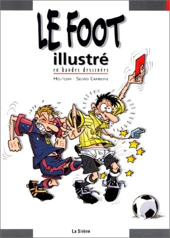 9782884613705: Le Foot illustré en BD