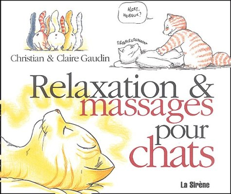 9782884614009: Relaxation & massages pour chats