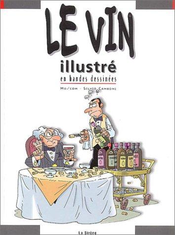 9782884614412: Le vin illustr� en bandes dessin�es