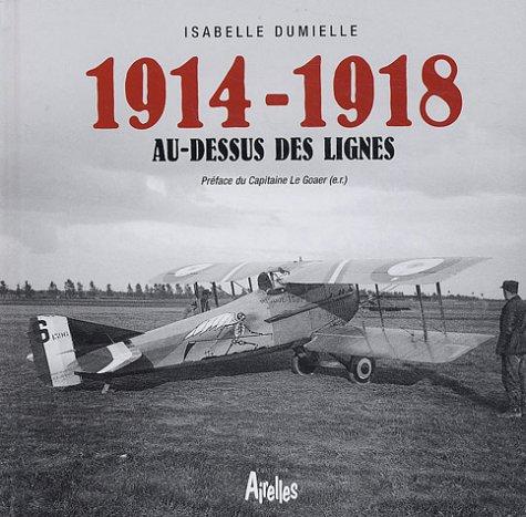 9782884680479: 1914-1918, au-dessus des lignes