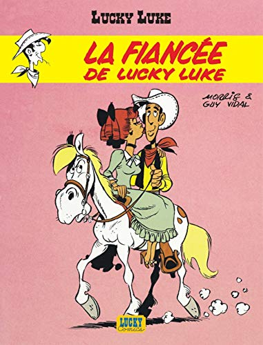 9782884710152: Lucky Luke, tome 24 : La Fianc�e de Lucky Luke