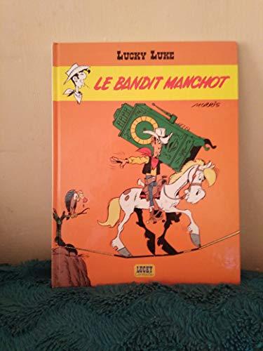 LUCKY LUKE:LE BANDIT MANCHOT: DE GROOT BOb/MORRIS