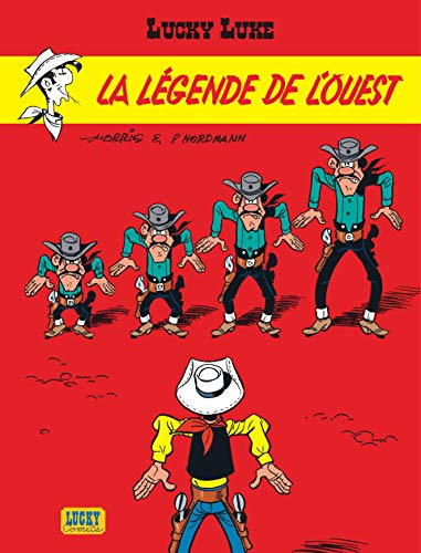 9782884711166: Lucky Luke, Tome 41 : La légende de l'Ouest