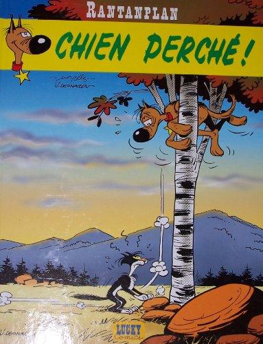 9782884711326: RANTANPLAN : chien perch�!