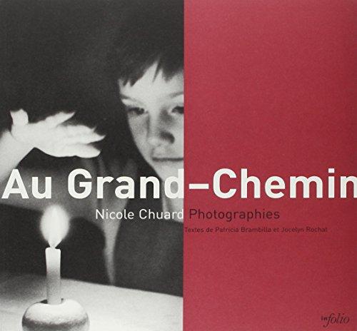 Au Grand Chemin: Chuard Nicole