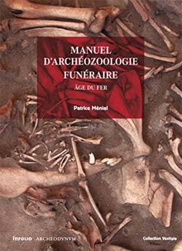 9782884740456: Manuel d'archéozoologie funéraire et sacrificielle (French Edition)