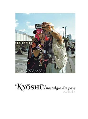 Kyoshu: Nostalgie Du Pays: various