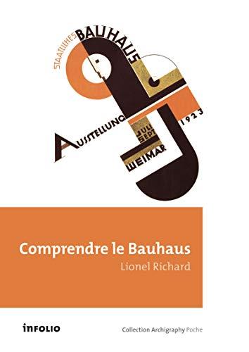 Comprendre le Bauhaus: Richard, Lionel