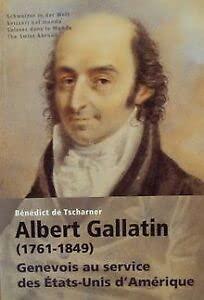9782884740869: albert gallatin (1761-1849). genevois au service des etats-unis d'amerique