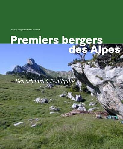 9782884740951: Premiers bergers des Alpes : De la préhistoire à l'Antiquité