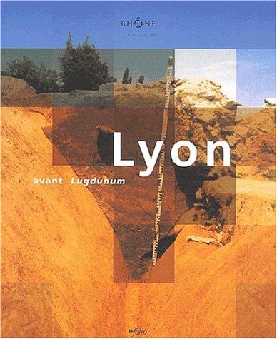 9782884741064: Lyon avant Lugdunum