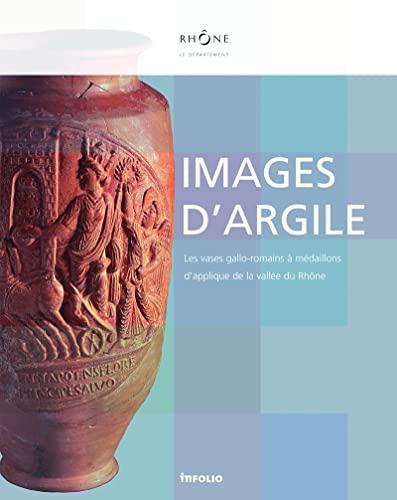 """""""images d'argile ; les vases gallo-romains à médaillons d'applique de ..."""