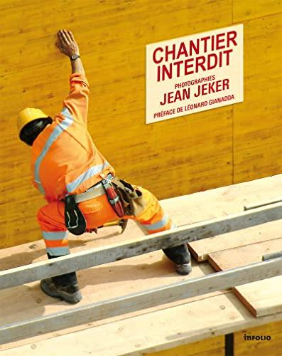 chantier interdit: Jean Jeker