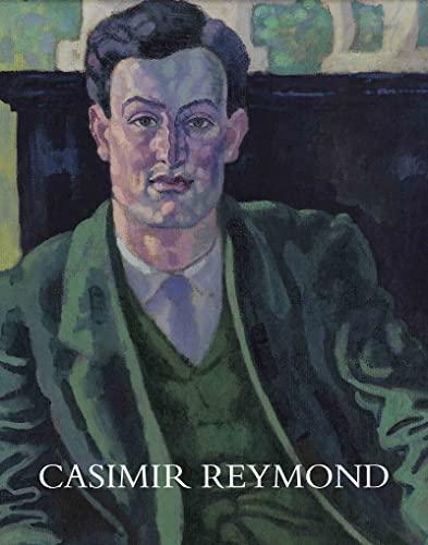 9782884741903: Casimir Reymond (1893-1969) : Sa vie et son oeuvre