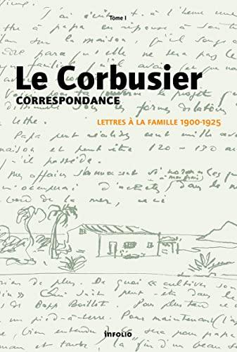 9782884742436: Correspondance : Tome 1, Lettres à la famille 1900-1925