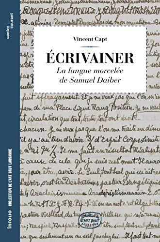 9782884742580: ecrivainer. la langue morcelee de samuel daiber