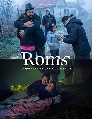 Roms. la Quete Infatigable du Paradis