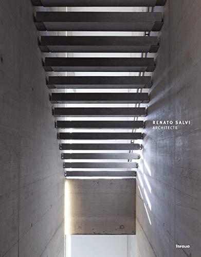Renato Salvi architecte: Bruno Marchand