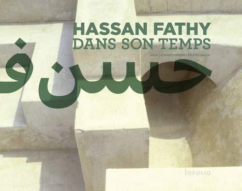 9782884744577: Hassan Fathy dans son temps