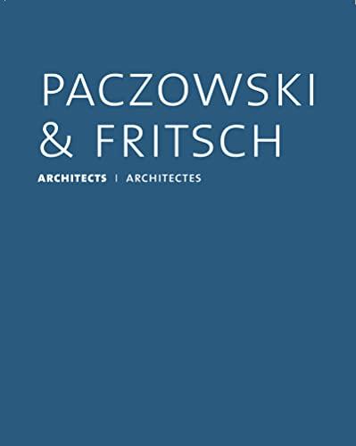 Paczowski et Fritsch architectes: Infolio