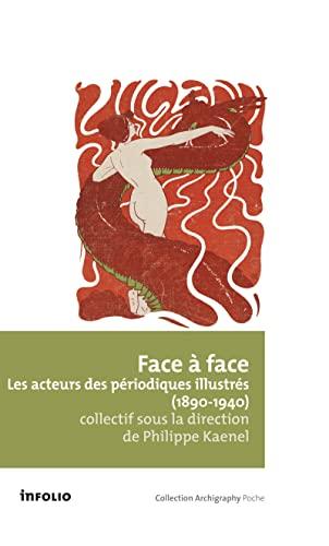 9782884744980: Les périodiques illustrés (1890-1940) : Ecrivains, artistes et photographes