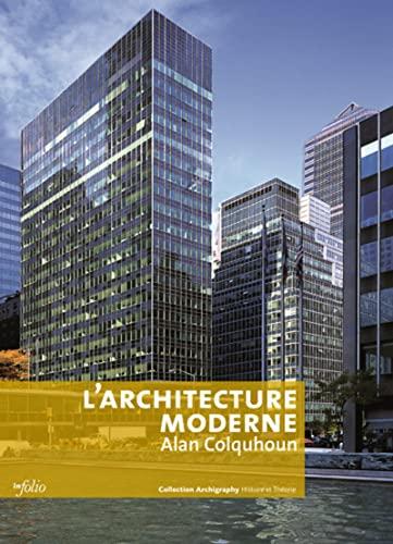 9782884745222: l'architecture moderne