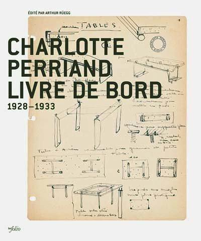9782884745277: Charlotte Perriand livre de bord : 1928-1933