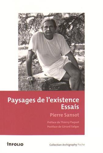 Paysages de l'existence: Sansot, Pierre