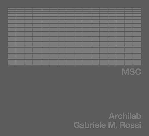 Archilab MSC: Rossi, Gabriele M.