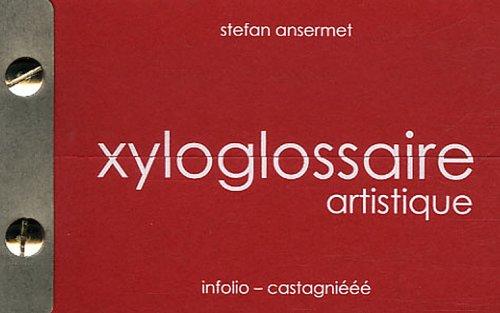 9782884749114: Xyloglossaire artistique