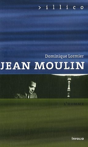 Jean Moulin: Lormier, Dominique