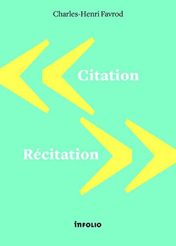 Citation, récitation: Favrod, Charles-Henri