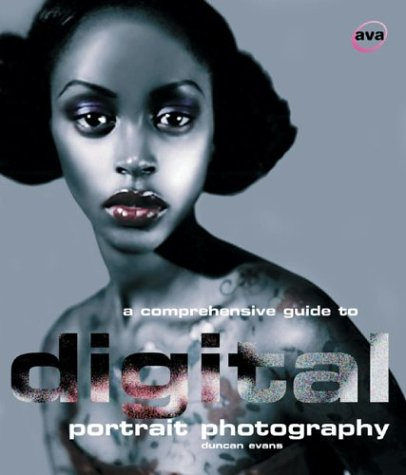 9782884790307: A Comprehensive Guide to Digital Portrait Photography (Digital Photography)