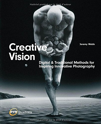 9782884790727: Creative Vision: Traditional Methods for Inspiring Innovative Photography